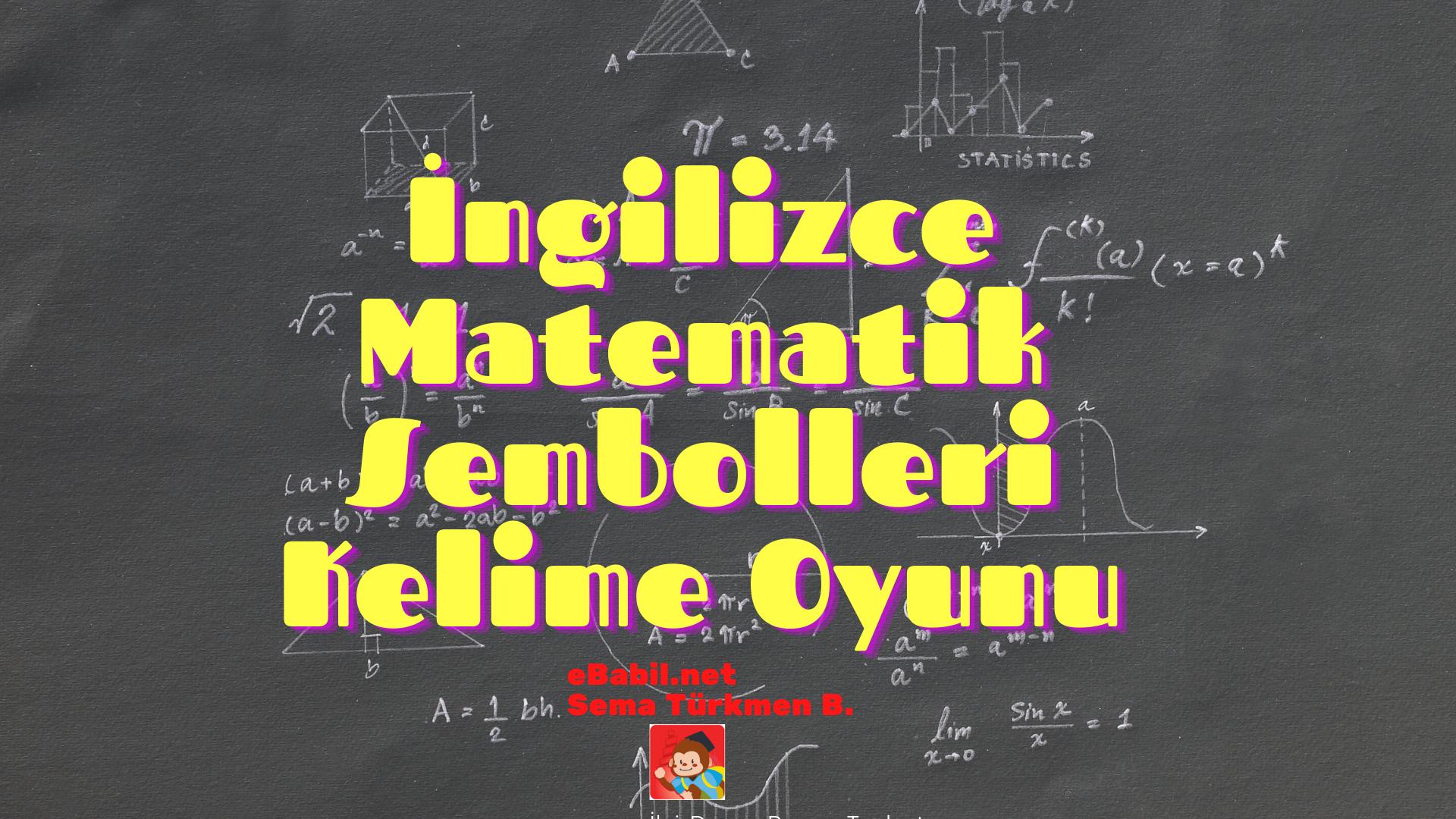Kelime Oyunu: İngilizce Matematik Sembolleri (Maths Symbols)