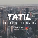 Kelime Oyunu (Plickers): İngilizce Tatil Terimleri (Vacation Phrases)