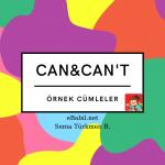 Örnek Cümleler: Can, Can't