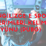 İngilizce Kelime Oyunu (Quizizz): İngilizce E Spor Terimleri (Game Phrases Pub-G)