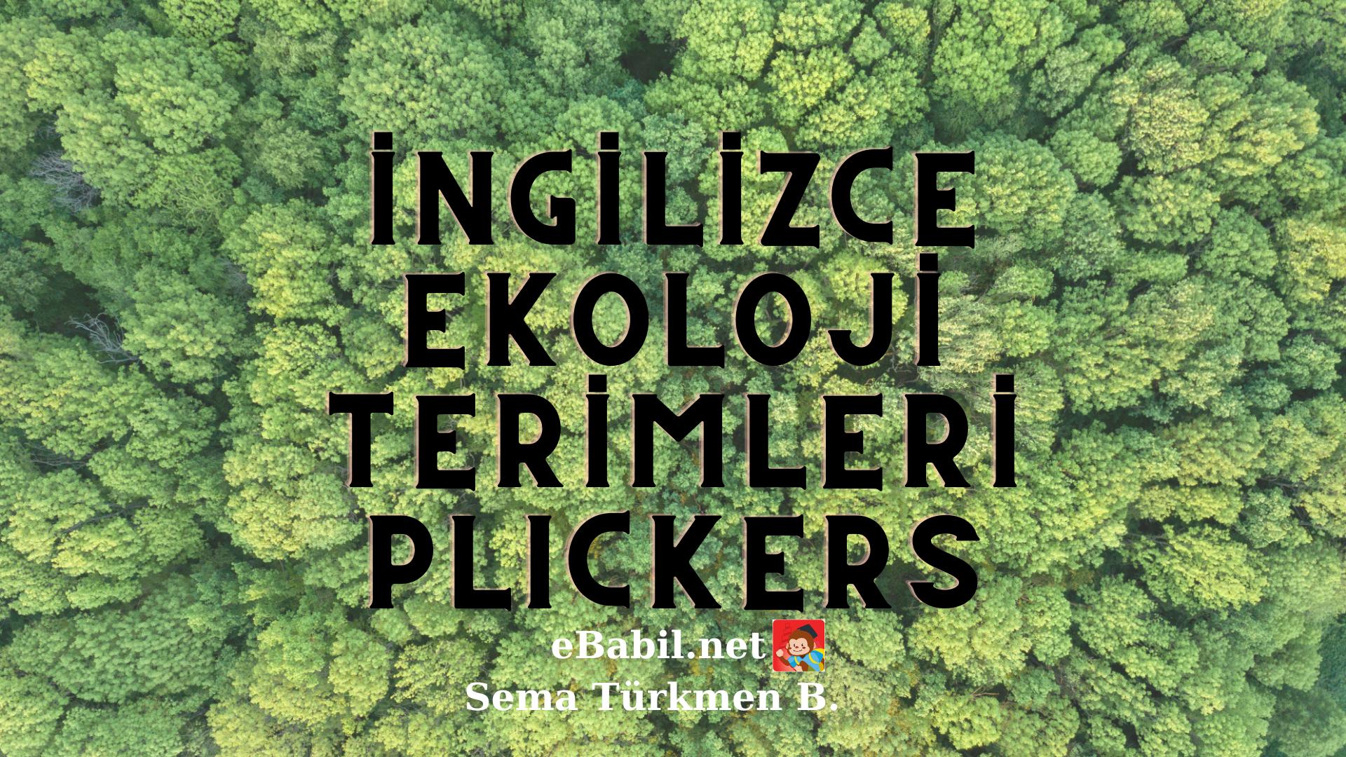 Kelime Oyunu (Plickers): İngilizce Ekoloji Terimleri (Ecology Terms)
