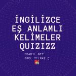 Kelime Oyunu (Quizizz): İngilizce Eş Anlamlı Kelimeler (Find the synonyms of the adjectives)