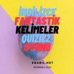 Kelime Oyunu (Quizizz): İngilizce Fantastik Kelimeler (Fantastic Words)