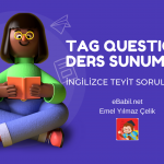 Ders Sunumu: İngilizce Teyit Soruları (Tag Questions)
