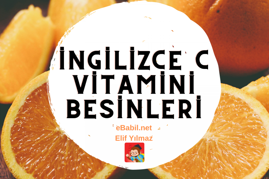 İngilizce C Vitamini Besinleri Ders Afişi (12 Foods That Are High in Vitamin C)