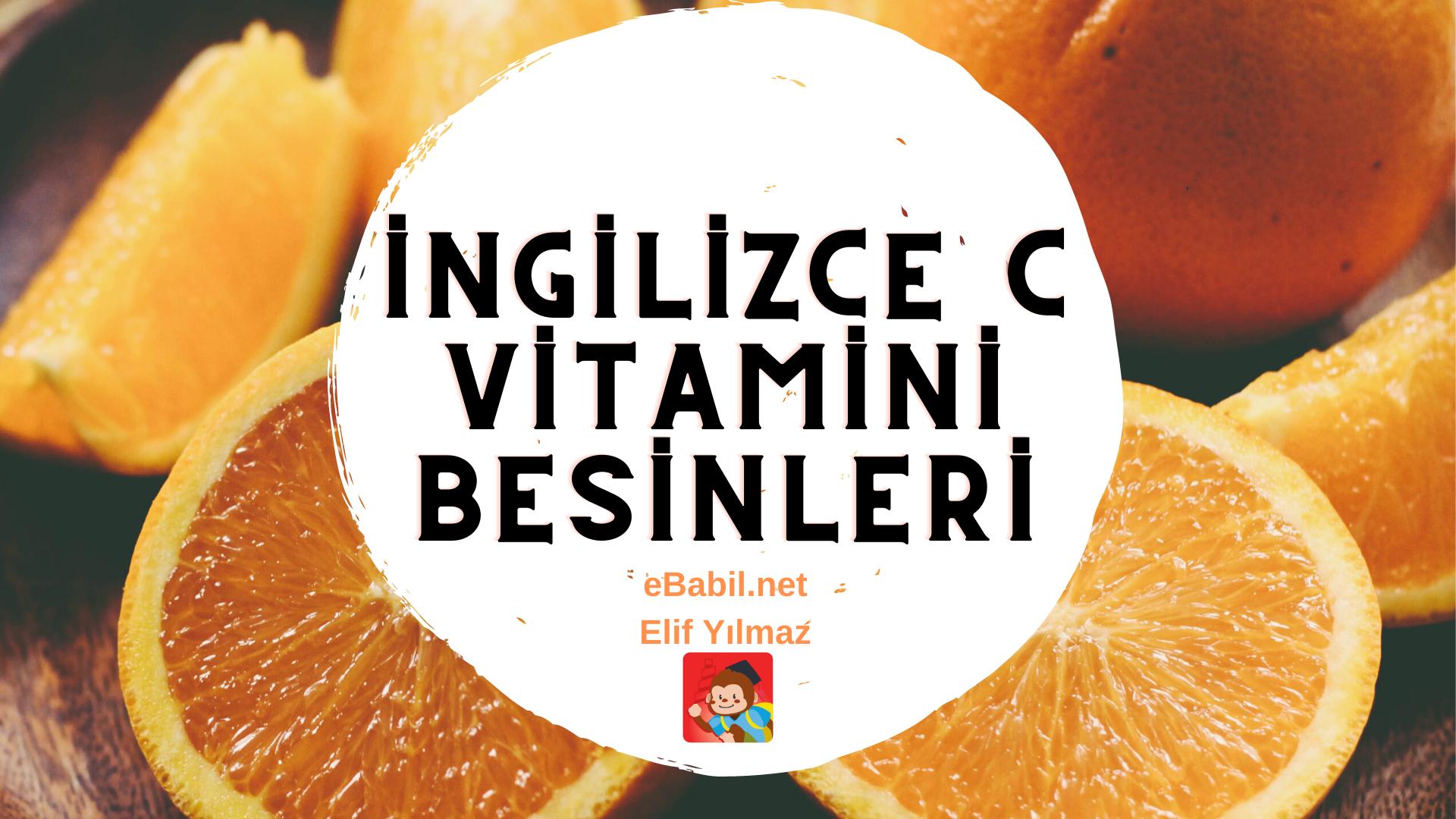 İngilizce C Vitamini Besinleri Ders Afişi (12 Foods That Are High in Vitamin C)