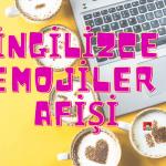 İngilizce Emoji İsimleri ve Örnek Cümleleri Afişi