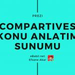 İngilizce Karşılaştırma Sıfatları Konu Anlatım Sunumu (Comparatives)
