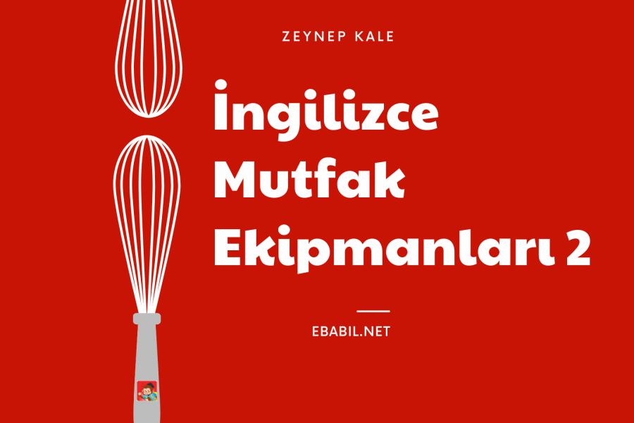 İngilizce Mutfak Ekipmanları Kelime Oyunu 2 (Kitchen Equipment)