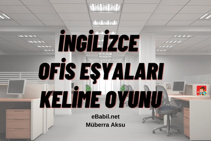 İngilizce Ofis Malzemeleri Kelime Oyunu (Office Supplies)