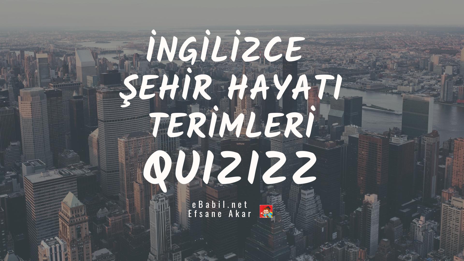 İngilizce Şehir Hayatı Terimleri Kelime Oyunu
