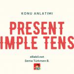 Present Simple Tense Konu Anlatımı (İngilizce Geniş Zaman)
