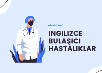 ingilizce bulaşıcı hastalıklar ebabil.net
