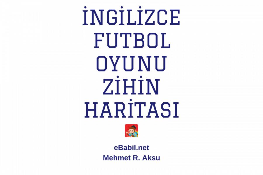 İngilizce Futbol Mevkileri ve Terimleri Resimli Sözlük Çalışması