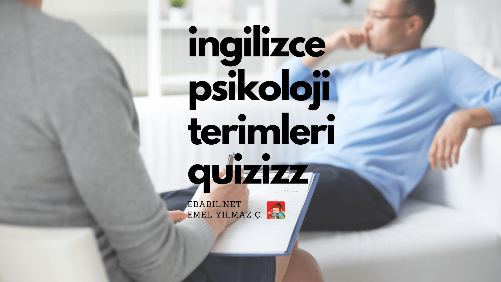 İngilizce Psikoloji Terimleri Kelime Alıştırması