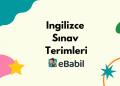 Sınav Terimleri ve Eğitimle İlgili İngilizce Kelimeler