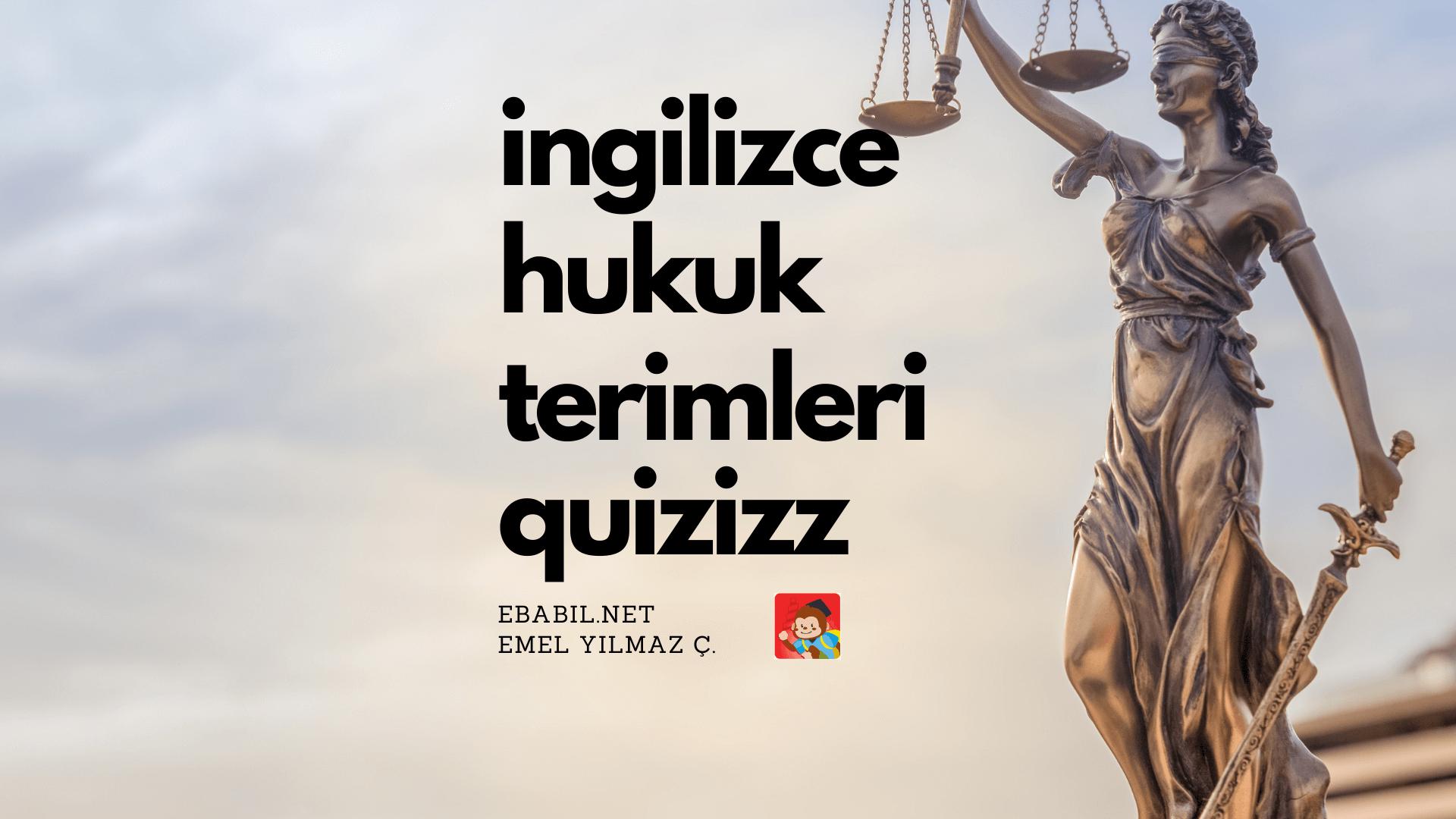 Adalet Terimleriyle İlgili İngilizce Kelime Oyunu (Law Terms)