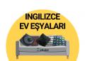 ingilizce ev eşyaları ebabil.net