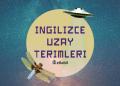 ingilizce uzay terimleri ebabil.net