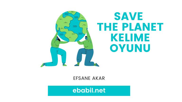 saving the planet ünite kelimeleri